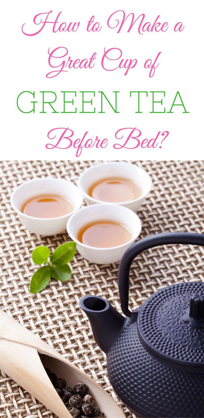 green tea before bed infographic